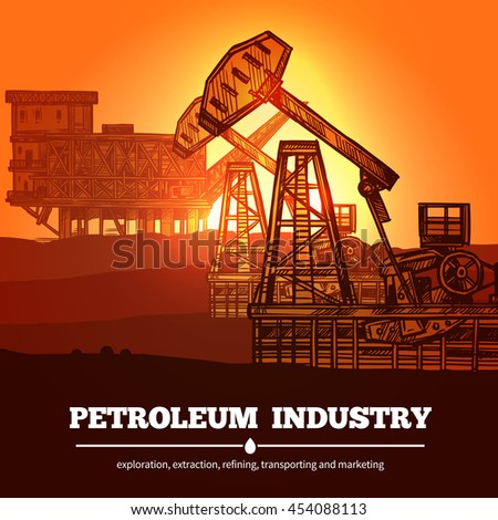 Petroleum industry design concept with hand drawn oil rigs and description exploration extraction refining transporting and marketing vector illustration  - stock vector