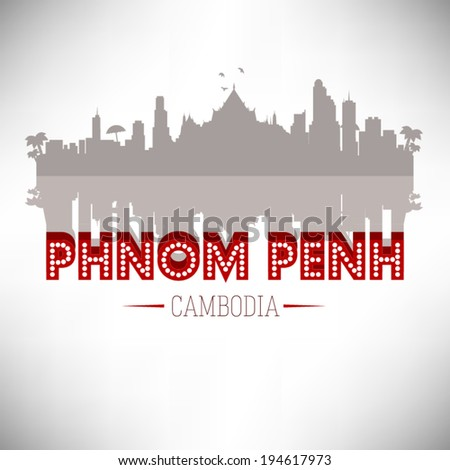 Phnom Penh Cambodia skyline silhouette design, vector illustration. - stock vector
