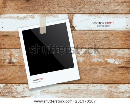 Photo frame stick on vintage wooden texture. Vector illustration. - stock vector