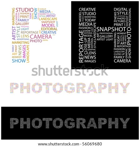 PHOTOGRAPHY. Word collage. Illustration with different association terms. - stock vector