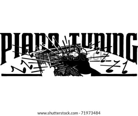 Piano Tuning - Retro Ad Art Banner - stock vector