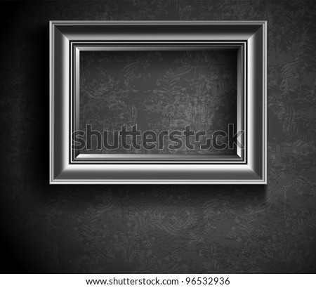 Picture frame on grunge wall, vintage background. - stock vector