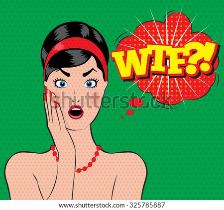 Pin-up style wow women with open mouth wtf - stock vector