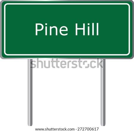 Pine Hill, Alabama, road sign green vector illustration, road table, USA city - stock vector