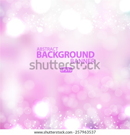 Pink abstract romantic background Vector EPS 10 illustration. - stock vector