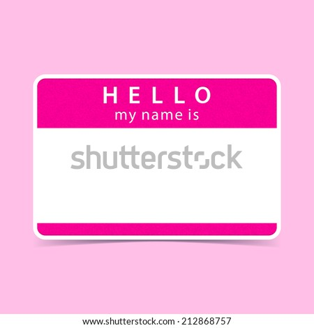 Pink name tag blank sticker HELLO my name is. Rounded rectangular badge with gray drop shadow on color background. Vector illustration clip-art element for design saved in 10 eps - stock vector