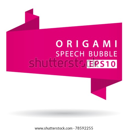 Pink origami speech bubble. Vector eps10 background. - stock vector