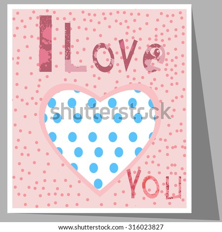 """Pink postcard for Valentine's day. The image of the heart, the inscription :"""" I love you"""" - stock vector"""