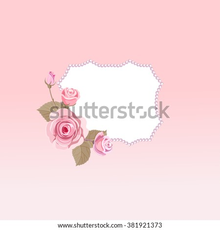 Pink roses frame for greeting card or invitation. There is a place for your text. - stock vector