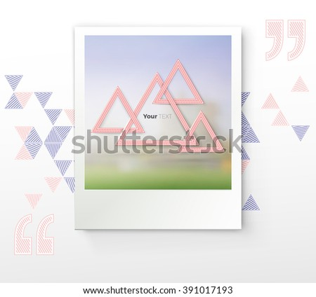 Pink Triangles with a Lens Blur Photo mock Up on an Abstract Triangles and Quotation Mark Background - stock vector