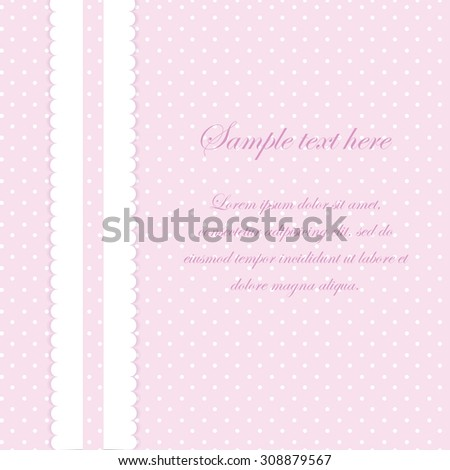 Pink vector card invitation for baby shower or birthday party with white polka dots. Cute background to put your own text. - stock vector