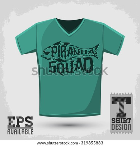 Piranha Squad - vector emblem t-shirt print template, silkscreen vector lettering design - stock vector