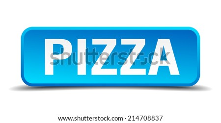 Pizza blue 3d realistic square isolated button - stock vector