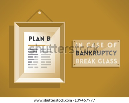 Plan B in the picture frame and tablet with text In case of bankruptcy break the glass. Vintage style sepia colors illustration. Idea - Business bankruptcy solution and unexpected situations. Enjoy! - stock vector
