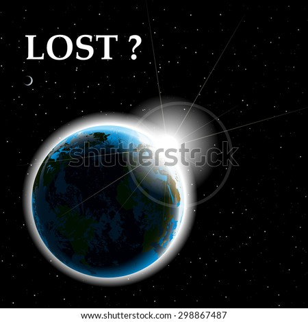 "planet earth from outer space with sign ""lost?"" vector illustration - stock vector"
