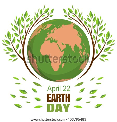 Planets and green leaves. April 22. Happy Earth Day. Earth Day card. Earth Day design. Vector illustration for Earth Day. - stock vector