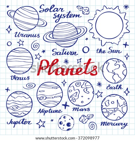 Planets set. Hand-drawn cartoon collection of solar system planets - the Sun, Venus, Mars, Mercury, Jupiter, Saturn, Neptune, Uranus, Earth. Doodle pen drawing on the notebook page.Vector illustration - stock vector