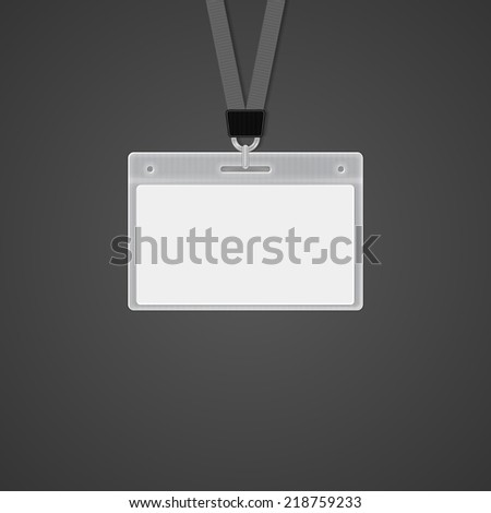 Plastic ID Badge with holder for name tag. vector illustrations - stock vector