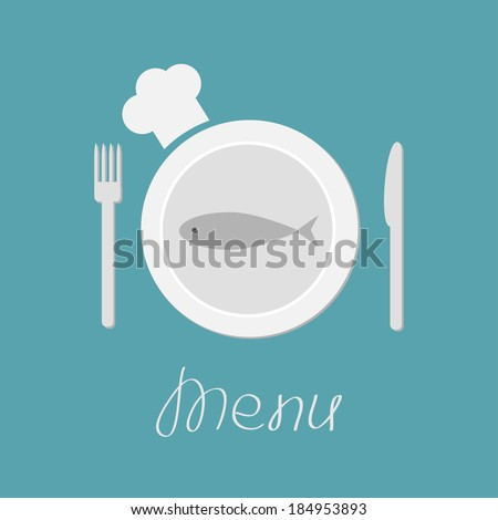 Plate with fish, fork, knife and chefs hat. Menu card. Flat design style. Vector illustration. - stock vector