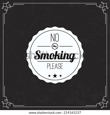 Please no smoking label. No smoke tag. Stop smoking symbol. Old vintage frame with sticker banning smoking in this place. - stock vector