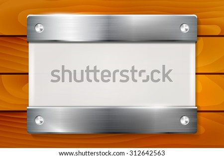 Plexiglass plate with metal holders on wooden background - place for your text. Vector illustration. - stock vector