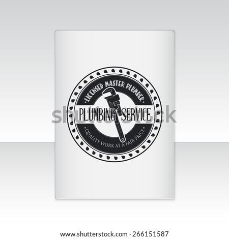 Plumbing service. Home repairs. Repair and maintenance of buildings. Sheet of white paper. Typographic Badge. Flat vector illustration - stock vector