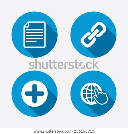 Plus add circle and hyperlink chain icons. Document file and globe with hand pointer sign symbols. Circle concept web buttons. Vector - stock vector