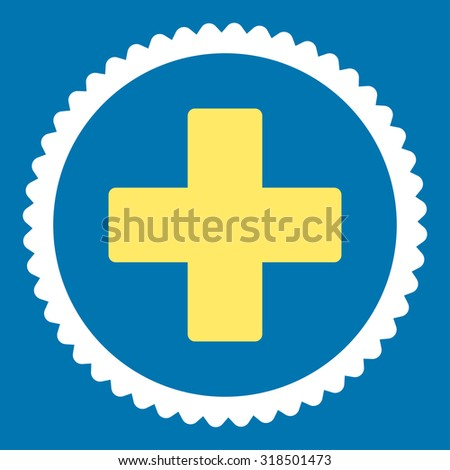 Plus round stamp icon. This flat vector symbol is drawn with yellow and white colors on a blue background. - stock vector