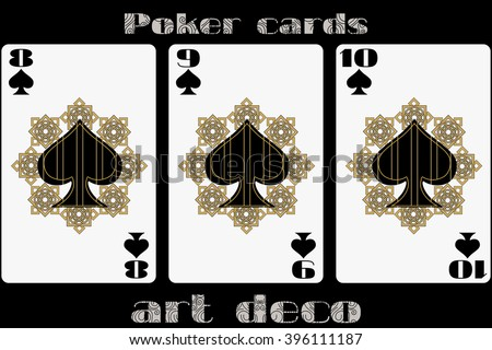 Poker playing card. 8 spade. 9 spade. 10 spade. Poker cards in the art deco style. Standard size card. - stock vector