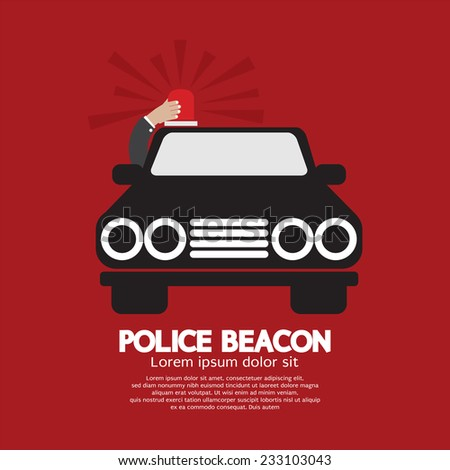 Police Beacon At Car's Roof Vector Illustration - stock vector