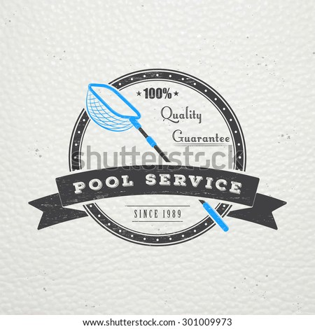 Pool Service. Maintenance and Cleaning. Repair and adjustment of the house. Old retro vintage grunge. Typographic labels, stickers, logos and badges. Flat vector illustration - stock vector