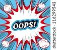 Pop Art explosion Background Oops! - stock vector
