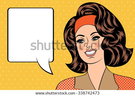 Pop Art illustration of girl with the speech bubble. Pop Art girl. Vintage advertising poster. Fashion woman with speech bubble. - stock vector