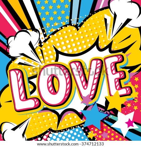 Pop art Love quote type. Bang, explosion decorative halftone poster template vector illustration. - stock vector