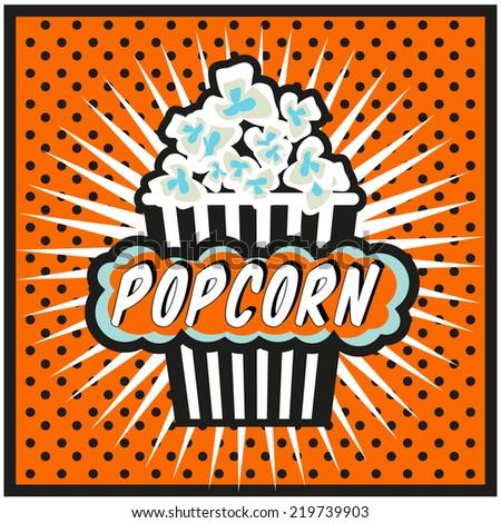 Pop art popcorn design illustration, popcorn symbol, popcorn explosion retro style background - stock vector
