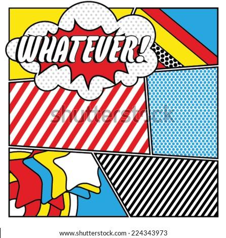 pop art whatever - stock vector