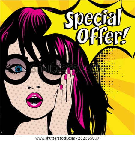 Pop Art Woman with Glasses - SPECIAL OFFER! sign. vector illustration. - stock vector