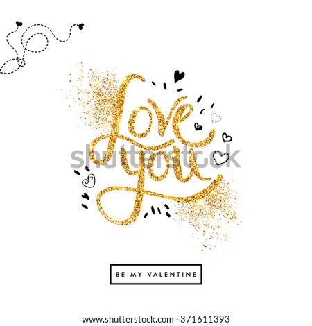 Positive Golden glitter Love You Text on Off White Background with sketchy details. Valentine card. Vector illustration. - stock vector