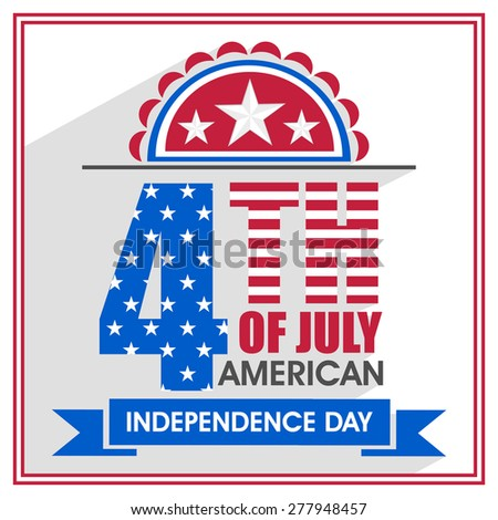 Poster, banner or flyer design decorated with stylish text 4th of July in national flag colors for American Independence Day celebration. - stock vector