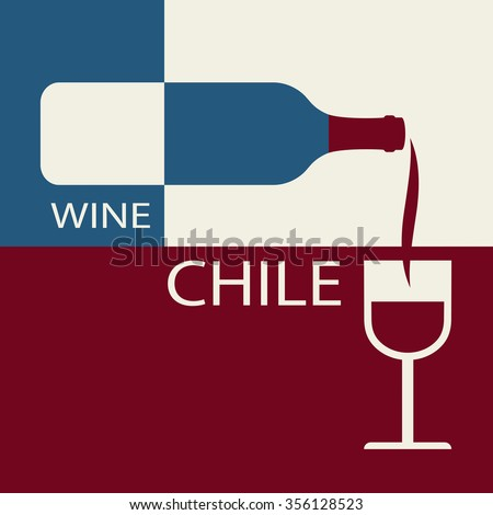 Poster Chile wine on the background of the flag. A bottle of wine with a wineglass - stock vector