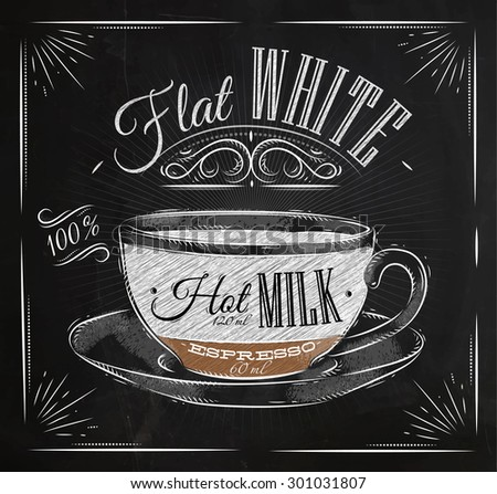 Poster coffee flat white in vintage style drawing with chalk on the blackboard - stock vector