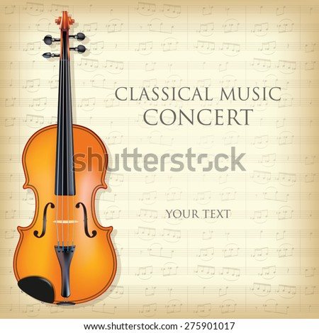Poster for a concert of classical music with violin. Vector illustration - stock vector
