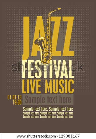 poster for the jazz festival with a saxophone - stock vector