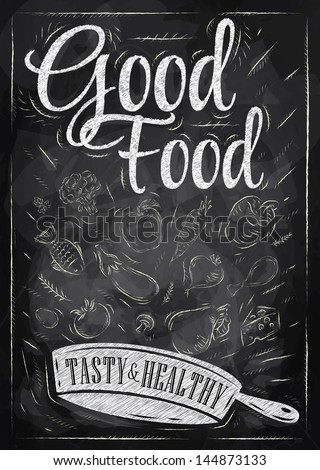 Poster good food with frying pan in which the products fly stylized drawing with chalk on blackboard - stock vector