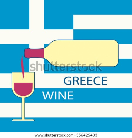 Poster Greece wine on the background of the flag. A bottle of wine with a wineglass - stock vector