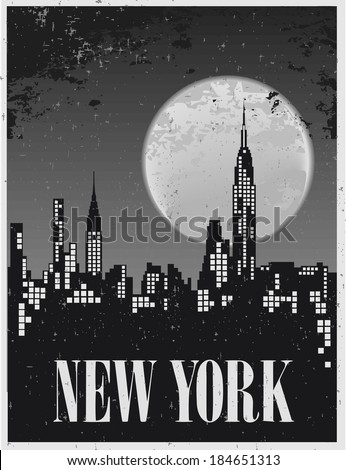 Poster of a night in New York against the backdrop of a full moon - stock vector