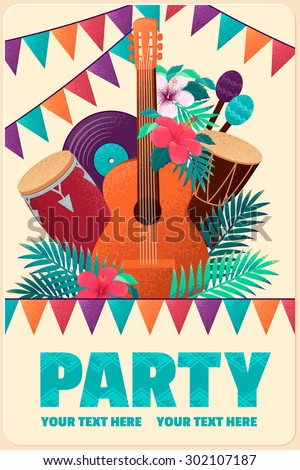 Poster with guitar, percussion and conga drums, maracas, vinyl records, flags, palm leaves and hibiscus flowers. Can be used as card, flyer or invitation. Place for your text  - stock vector
