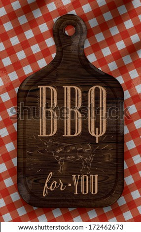Poster with meat cutting brown wood board lettering BBQ for you on a red checkered tablecloth - stock vector