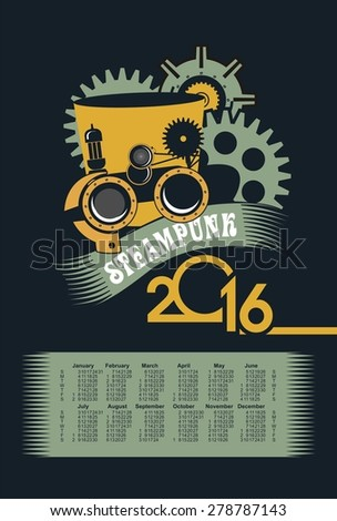 poster with the image of a calendar for 2016 in the style of steam punk - stock vector