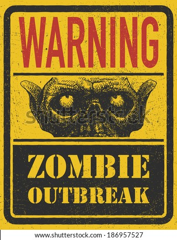 Poster Zombie Outbreak.  Vector illustration. Eps 8 - stock vector